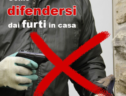 FURTI IN CASA, COME DIFENDERSI